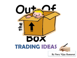 Out of Box trading Ideas