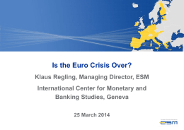 Is the Euro Crisis Over?  - International Center for Monetary and
