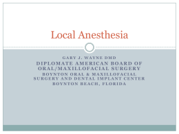 Local Anesthesia - Boynton Oral and Maxillofacial Surgery and