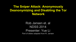 The Sniper Attack: Anonymously Deanonymizing and Disabling the