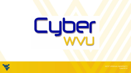 Slide 1 - CyberWVU - West Virginia University