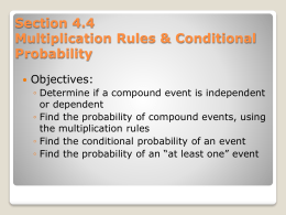 Section 4.4 The Multiplication Rules & Conditional Probability