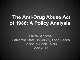 The Anti-Drug Abuse Act of 1986: A Policy Analysis