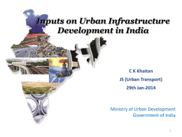 Inputs on Urban Infrastructure Development in India