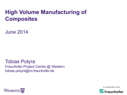 2 – Potyra High Volume Manufacturing of Composites