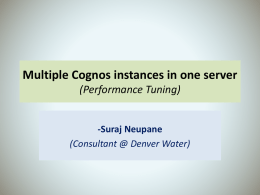 Multiple Cognos instances in one server
