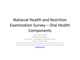 National Health and Nutrition Examination Survey * Oral Health