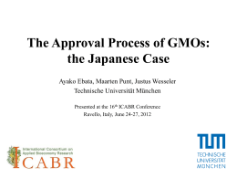 The Approval Process of GMOs: the Japanese Case