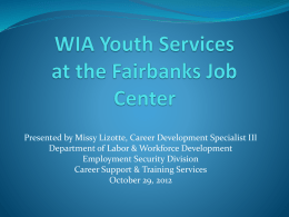WIA Youth Services at the Fairbanks Job Center
