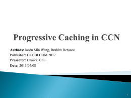 Proposed Caching Management Scheme