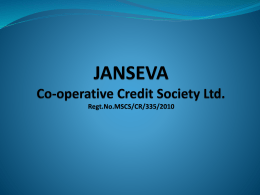 JANSEVA Co-operative Credit Society Ltd. Regt.No.MSCS/CR/335