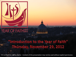 Introduction to the Year of Faith - St. Mary of the Miraculous Medal