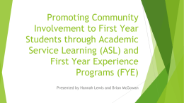 Promoting Community Involvement to First Year Students through
