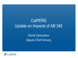 CalPERS Update on Impacts of AB 340 -