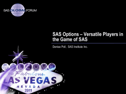 SAS Options - Versatile Players in the Game of SAS