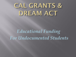Cal Grants and Dream Act - California State University, Los Angeles