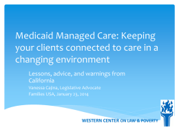 Medicaid Managed Care: How, why, and keeping