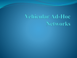 Vehicular Ad-Hoc Networks