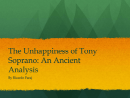 The Unhappiness of Tony Soprano: An Ancient Analysis - AST-TOK