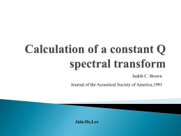 Calculation of a constant Q spectral transform