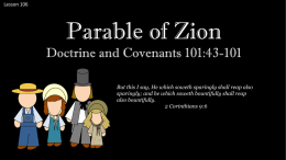 Lesson 106 D&C 101:43-101 Parable of Zion Power Pt