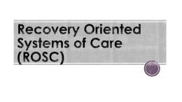Recovery Oriented System of Care - Ohio County Behavioral Health