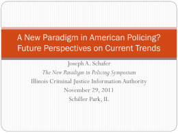 A New Paradigm in American Policing? Future Perspectives on