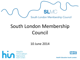 Collated presentation slides - Health Education South London