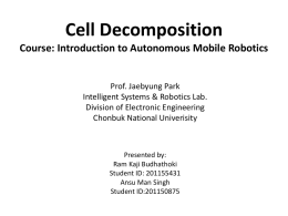 Chapter 6 Cell Decomposition - Intelligent Systems and Robotics