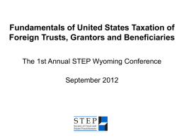Fundamentals of United States Taxation of Foreign Trusts, Grantors