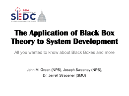 The Application of Black Box Theory to System Development