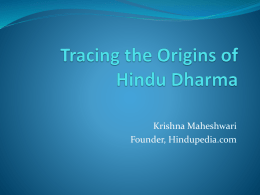 Media:Tracing the Origins of Hindu Dharma