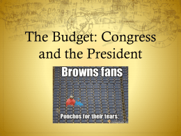 The Budget: Congress and the President