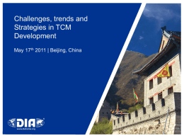 Challenges, trends and Strategies in TCM Development