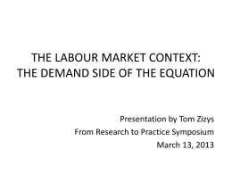 the labour market context: the demand side of the equation