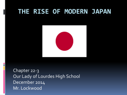 The Rise of modern Japan - Our Lady of Lourdes High School