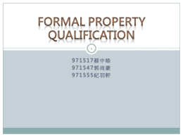 Formal Property Qualification