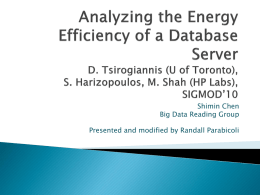 Analyzing the Energy Efficiency of a Database Server D