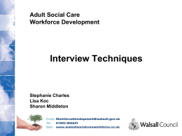 Interview Techniques - walsallsocialcareworkforce.co.uk