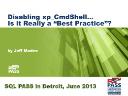 "Disabling xp_CmdShell... Is it Really a ""Best Practice""?"