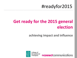 Get ready for the 2015 general election achieving impact and