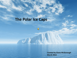 The Polar Ice Caps - Ahern236Science