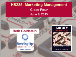 HS285-Marketing-Class-Four - Marketing Edge Consulting Group