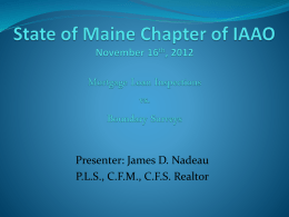 State of Maine Chapter of IAAO November 16th, 2012 Mortgage