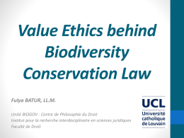 """Value Ethics behind Biodiversity Conservation Law"" (UCL)"