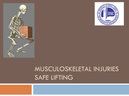 Musculoskeletal Injuries and Safe Lifting