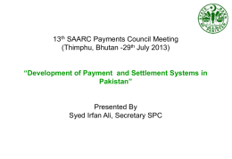 Development of Payment and Settlement Systems in Pakistan