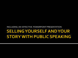 selling yourself and your story with public speaking