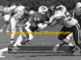 5.1 Impulse and Momentum - Zamorascience