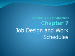 7. Job Design and Work Schedules.